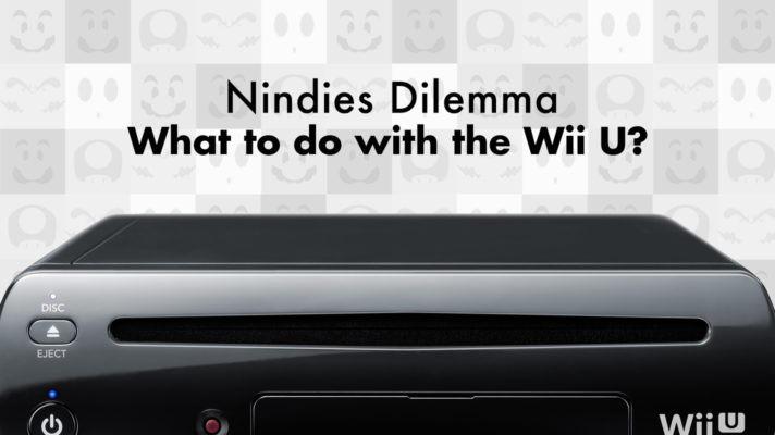 The Nindie's Dilemma: What to do with the Wii U?