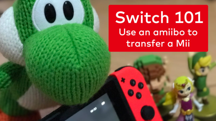 Video: How to copy a Mii with an amiibo from the Wii U to the Switch
