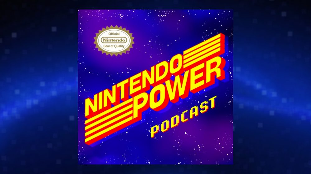 Nintendo Power returns as an official podcast from Nintendo