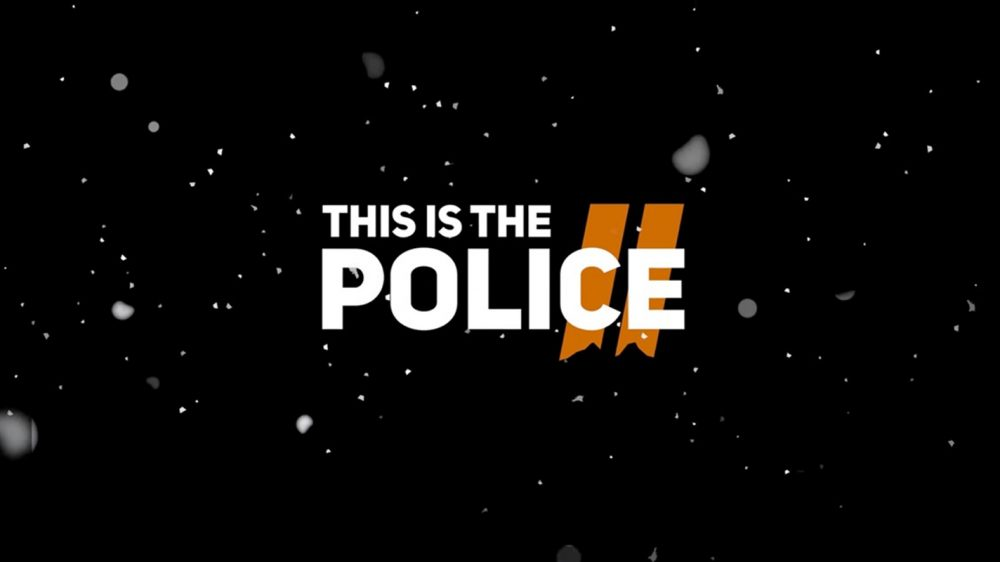 This is the Police 2 is coming to the PC in 2018