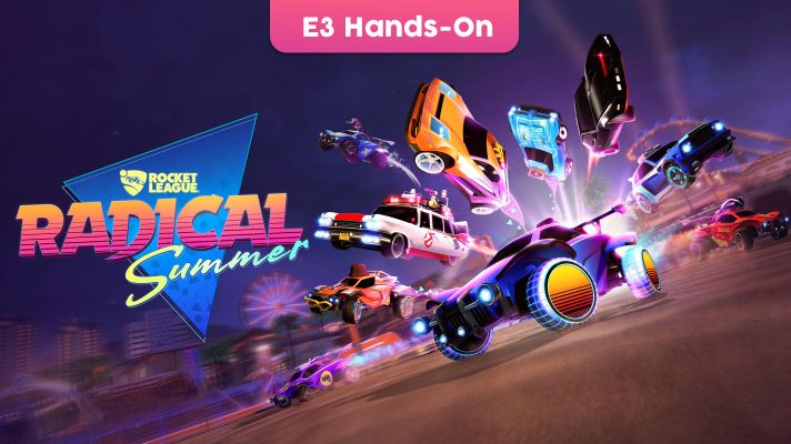 E3 2019: Hands-On with Rocket League's upcoming Radical Summer event